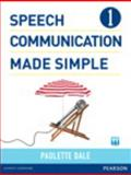 Speech Communication Made Simple, Dale, Paulette and Wolf, James C., 0132861682