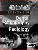 Essentials of Dental Radiography and Radiology, Whaites, Eric, 044310168X