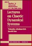 Lectures on Chaotic Dynamical Systems, Hsu, Sze-Bi and Afraimovich, Valentin, 0821831682