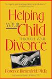 Helping Your Child Through Divorce, Florence Bienenfeld, 0897931688