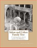 Salem and Cohen Family Tree, Sarina Roffe, 149480168X