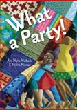 What a Party!, Ana Maria Machado, 1554981689