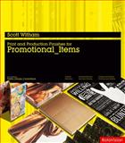 Print and Production Finishes for Promotional Items, Scott Witham, 2940361681