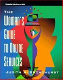 The Woman's Guide to Online Services, Broadhurst, Judith, 0070241686