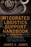 Integrated Logistics Support Handbook, Jones, James V., 0071471685