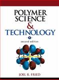 Polymer Science and Technology, Fried, Joel, 0130181684