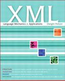 XML Language Mechanics and Applications, Peltzer, Dwight, 0201771683