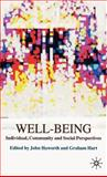 Well-Being : Individual, Community and Social Perspectives, Haworth, John, 0230001688