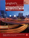 Langford's Basic Photography : The Guide for Serious Photographers, Langford, Michael and Fox, Anna, 0240521684