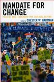Mandate for Change : Policies and Leadership for 2009 and Beyond, Hartman, Chester W., 0739131680