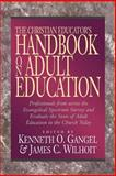 The Christian Educator's Handbook on Adult Education, , 0801021685