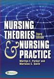 Nursing Theories and Nursing Practice, Parker, Marilyn and Smith, Marlaine, 080362168X