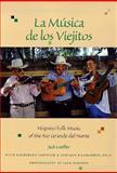 La Musica de los Viejitos, Jack Loeffler and Katherine Loeffler, 0826321682