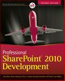 Professional SharePoint 2010 Development, Thomas Rizzo and Paul J. Swider, 1118131681