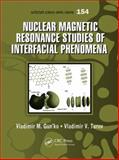 Nuclear Magnetic Resonance Studies of Interfacial Phenomena, Vladimir M. Gun'ko and Vladimir V. Turov, 1466551682