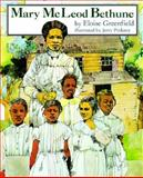 Mary McLeod Bethune, Eloise Greenfield, 0064461688