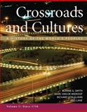 Crossroads and Cultures, Volume C: Since 1750 : A History of the World's Peoples, Smith, Bonnie G. and Van de Mieroop, Marc, 0312571682