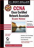 CCNA : Cisco Certified Network Associate Exam Notes, Lammle, Todd and Odom, Sean, 0782141684