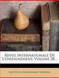 Revue Internationale de l'Enseignement, Volume 28..., , 1275471684