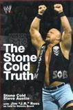 The Stone Cold Truth, Steve Austin, 1476751684