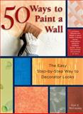 50 Ways to Paint a Wall, Gail McCauley, 1589231686