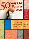 50 Ways to Paint a Wall, Gail McCauley, 1589231686