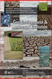Geo-Environment and Landscape Evolution II : Evolution, Monitoring, Simulation, Management and Remediation of the Geological Environment and Landscape, J. F. Martin-Duque, 184564168X