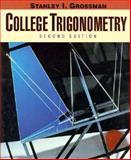 College Trigonometry, Grossman, Stanley I., 0030521696