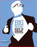 The Big Book of Self Promotion, David E. Carter and Suzanna M. W. Stephens, 0061691690