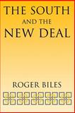The South and the New Deal, Biles, Roger, 0813191696