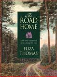 The Road Home, Eliza Thomas, 1565121694