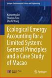 Ecological Emergy Accounting for a Limited System, Kampeng Lei and Shaoqi Zhou, 3642451691