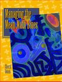 Managing the Mean Math Blues, Ooten, Cheryl and Meek, Emily, 0130431699