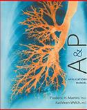 A&P Applications Manual, Martini, Frederic H. and Welch, Kathleen, 0321741692