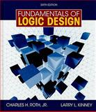Fundamentals of Logic Design, Roth, Silke and Roth, Charles H., Jr., 0495471690