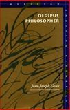 Oedipus, Philosopher, Goux, Jean-Joseph, 0804721696
