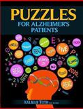 Puzzles for Alzheimer's Patients, Kalman Toth M.A. M.PHIL., 1492851698