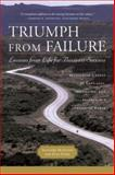 Triumph from Failure : Lessons from Life for Business Success: Recovering a Sense of Happiness, Belonging, and Balance in a Demanding World, McAlpine, Alistair and Dixey, Kate, 1587991691