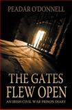 The Gates Flew Open, Peadar O'Donnell, 1781171696