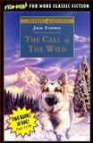 Call of the Wild and Treasure Island, Jack London and Robert Louis Stevenson, 0142301698