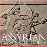 Assyrian Palace Sculptures, Paul Collins, 0292721692