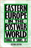 Eastern Europe in the Postwar World, Simons, Thomas W., Jr., 0312061692