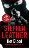 Hot Blood, Stephen Leather, 0340921692