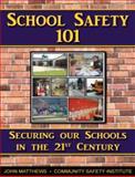 School Safety 101 9780615311692