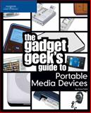 The Gadget Geek's Guide to Portable Media Devices, Dave Field, 1598631691