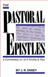 The Pastoral Epistles, J. R. Ensey, 0932581692