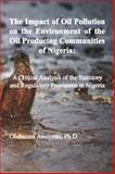 The Impact of Oil Pollution on the Environment of the Oil Producing Communities of Nigeria, Olubunmi Awoyemi, 0996011692