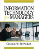 Information Technology for Managers, Reynolds, Ruth and Reynolds, George, 142390169X