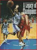 A Legacy of Champions, Louisville Courier-Journal Staff, 1570281696