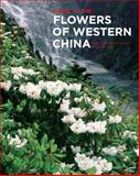 Guide to the Flowers of Western China, Grey-Wilson, Christopher and Cribb, Phillip, 1842461699